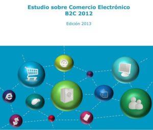 Estudio sobre comercio electrónico edición 2013